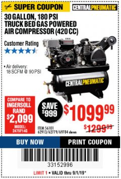 Harbor Freight Coupon 14 HP, 30 GALLON, 180 PSI TRUCK BED GAS POWERED AIR COMPRESSOR (420 CC) Lot No. 67853/56101/69784/62913/62779 Expired: 9/1/19 - $1099.99