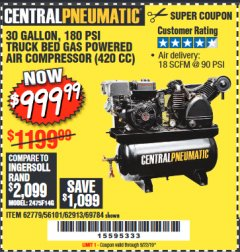 Harbor Freight Coupon 14 HP, 30 GALLON, 180 PSI TRUCK BED GAS POWERED AIR COMPRESSOR (420 CC) Lot No. 67853/56101/69784/62913/62779 Expired: 9/22/19 - $999.99