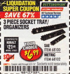 Harbor Freight Coupon 3 PIECE SOCKET TRAY/ORGANIZERS Lot No. 68100/68102 EXPIRES: 5/31/19 - $6.99