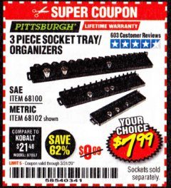 Harbor Freight Coupon 3 PIECE SOCKET TRAY/ORGANIZERS Lot No. 68100/68102 Expired: 3/31/20 - $7.99
