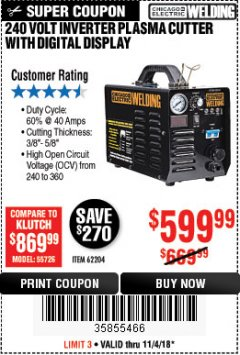 Harbor Freight Coupon 240 VOLT INVERTER PLASMA CUTTER WITH DIGITAL DISPLAY Lot No. 64808 Expired: 11/4/18 - $599.99