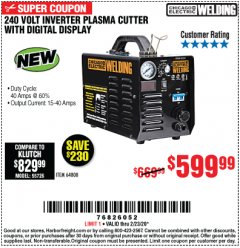 Harbor Freight Coupon 240 VOLT INVERTER PLASMA CUTTER WITH DIGITAL DISPLAY Lot No. 64808 Expired: 2/23/20 - $5.99