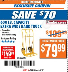 Harbor Freight ITC Coupon 600 LB. CAPACITY EXTRA WIDE HAND TRUCK Lot No. 66171 Expired: 6/5/18 - $79.99