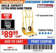Harbor Freight ITC Coupon 600 LB. CAPACITY EXTRA WIDE HAND TRUCK Lot No. 66171 Expired: 10/1/19 - $89.99