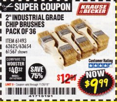 "Harbor Freight Coupon 2"" INDUSTRIAL GRADE CHIP BRUSHES, PACK OF 36 Lot No. 62625/61493/61567 Expired: 11/30/18 - $9.99"