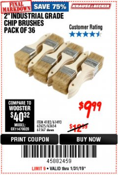 "Harbor Freight Coupon 2"" INDUSTRIAL GRADE CHIP BRUSHES, PACK OF 36 Lot No. 62625/61493/61567 Expired: 1/31/19 - $9.99"
