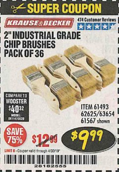 "Harbor Freight Coupon 2"" INDUSTRIAL GRADE CHIP BRUSHES, PACK OF 36 Lot No. 62625/61493/61567 Expired: 4/30/19 - $9.99"