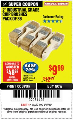 "Harbor Freight Coupon 2"" INDUSTRIAL GRADE CHIP BRUSHES, PACK OF 36 Lot No. 62625/61493/61567 Expired: 3/17/19 - $9.99"