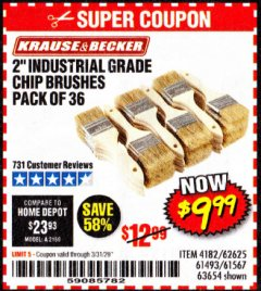 "Harbor Freight Coupon 2"" INDUSTRIAL GRADE CHIP BRUSHES, PACK OF 36 Lot No. 62625/61493/61567 Expired: 3/31/20 - $9.99"