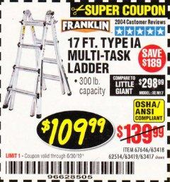 Harbor Freight Coupon 17 FT. TYPE 1A MULTI-TASK LADDER Lot No. 67646/62656/62514/63418/63419/63417 Expired: 6/30/19 - $109.99