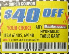 Harbor Freight Coupon 500 LB. CAPACITY HYDRAULIC TABLE CART Lot No. 60730/61405/94822 Expired: 2/28/19 - $129.99