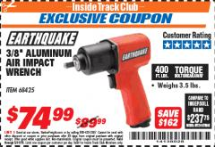 "Harbor Freight ITC Coupon 3/8"" PROFESSIONAL AIR IMPACT WRENCH Lot No. 68425 Expired: 5/31/18 - $74.99"