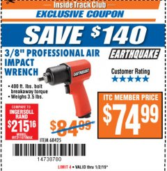 "Harbor Freight ITC Coupon 3/8"" PROFESSIONAL AIR IMPACT WRENCH Lot No. 68425 Expired: 1/2/19 - $74.99"