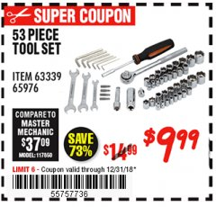 Harbor Freight Coupon 53 PIECE TOOL KIT Lot No. 63339/65976 Expired: 12/31/18 - $9.99