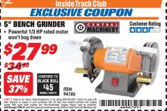 "Harbor Freight ITC Coupon 5"" BENCH GRINDER Lot No. 94186 Expired: 11/30/18 - $27.99"