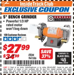 "Harbor Freight ITC Coupon 5"" BENCH GRINDER Lot No. 94186 Expired: 1/31/19 - $27.99"