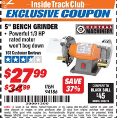 "Harbor Freight ITC Coupon 5"" BENCH GRINDER Lot No. 94186 Expired: 3/31/19 - $27.99"