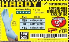 Harbor Freight Coupon POWDER-FREE NITRILE GLOVES PACK OF 100 Lot No. 68496/61363/97581/68497/61360/68498/61359 Expired: 11/12/17 - $5.99