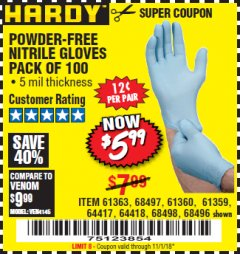Harbor Freight Coupon POWDER-FREE NITRILE GLOVES PACK OF 100 Lot No. 68496/61363/97581/68497/61360/68498/61359 Expired: 11/1/18 - $5.99