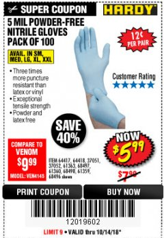 Harbor Freight Coupon POWDER-FREE NITRILE GLOVES PACK OF 100 Lot No. 68496/61363/97581/68497/61360/68498/61359 Expired: 10/14/18 - $5.99