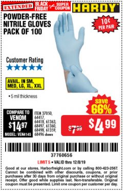 Harbor Freight Coupon POWDER-FREE NITRILE GLOVES PACK OF 100 Lot No. 68496/61363/97581/68497/61360/68498/61359 Expired: 12/8/19 - $4.99