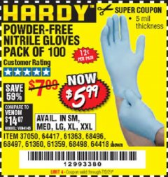 Harbor Freight Coupon POWDER-FREE NITRILE GLOVES PACK OF 100 Lot No. 68496/61363/97581/68497/61360/68498/61359 EXPIRES: 7/2/20 - $5.99